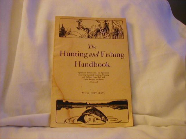 The Hunting and Fishing Handbook