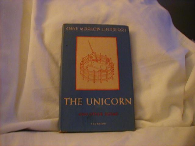 The Unicorn and Other Poems by Anne Morrow Lindbergh