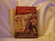 Caravan to Xanadu