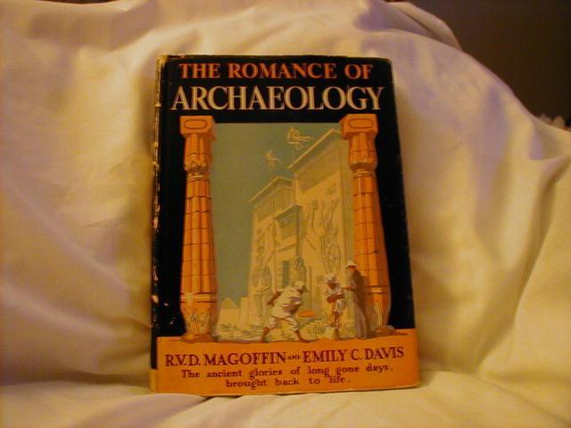 The Romance of Archaeology