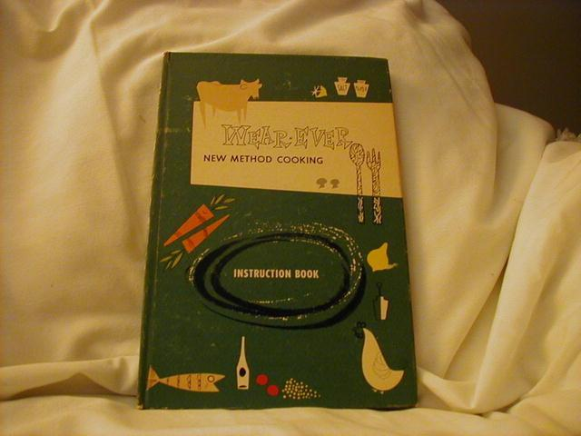 Wear-Ever New Method Cooking Instruction Book