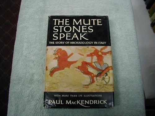 The Mute Stones Speak