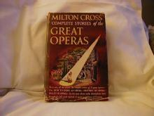 Milton Cross' Complete Stories of the Great Operas