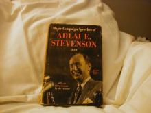 Major Campaign Speeches of Adlai E. Stevenson, 1952
