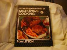 An Exciting New World of Microwave Cooking from Litton