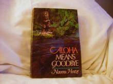 Aloha Means Goodbye