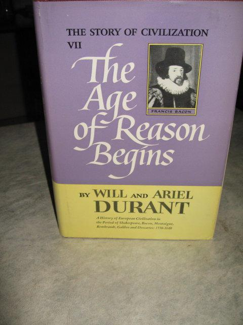 The Age of Reason Begins by Will and Ariel Durant