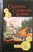California Coiners & Assayers by Dan Owens 448page NEW