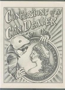 NEW 1991 Confessions of A Coin Dealer T Becker OUTPRINT