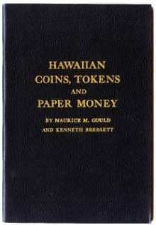 New copy 1961 Hawaiian Coins Tokens Paper Money Gould