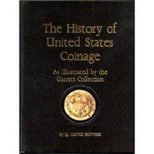 History US Coinage Illustrated GarrettCollection Bowers