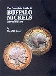 NEW Complete Guide Buffalo NIckels David Lange 2ed SEAL