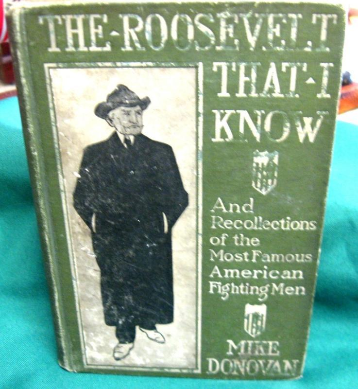The Roosevelt That I Know