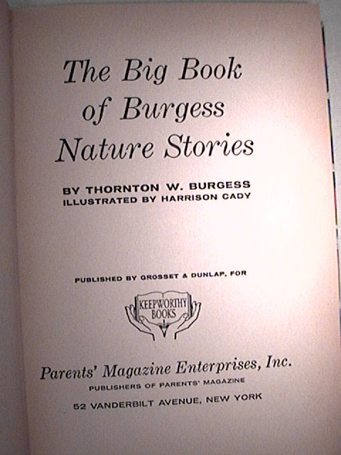 Classics To Grow On, The Big Book of Burgess Nature Stories 1947