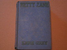Zane Grey HB Betty Zane cp 1903, 1933