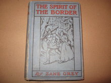 Zane Grey HB The Spirit of the Border cp1906