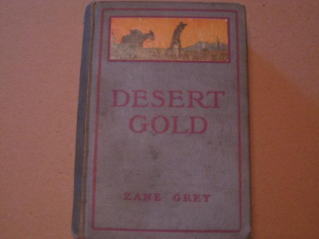 Zane Grey HB Desert Gold cp 1913
