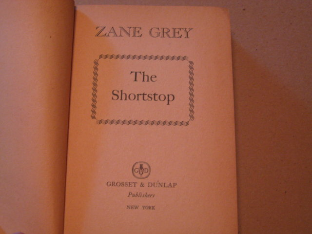 Zane Grey HB The Short Stop cp 1909