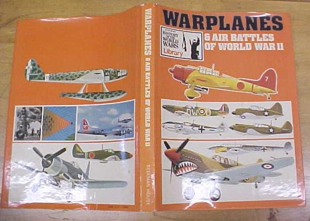 Warplanes & Air Battles of World War II