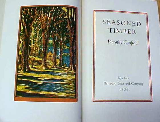 Seasoned Timber Dorothy Canfield 1939