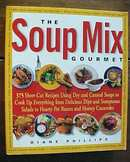 The Soup Mix Gourmet by Phillips 2001