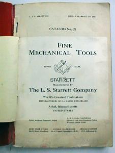 Starrett Tools No. 22 Hand Tool Catalog  1900