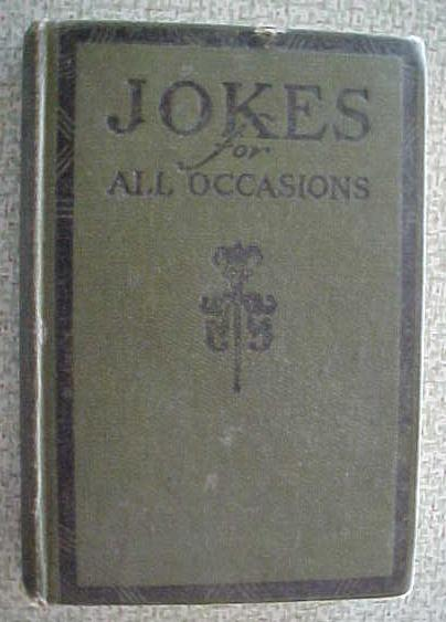 Jokes for All Occasions 1922 + Great American Wit