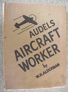 Audel's Aircraft Worker Alderman 1943