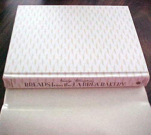 Breads from the La Brea Bakery Nancy Silverton 1st Ed