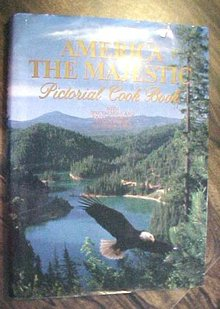 America The Majestic Pictorial Cookbook 1981