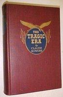 The Tragic Era Claude Bowers 1929