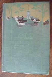 Old Chester Tales by Margaret Deland 1899