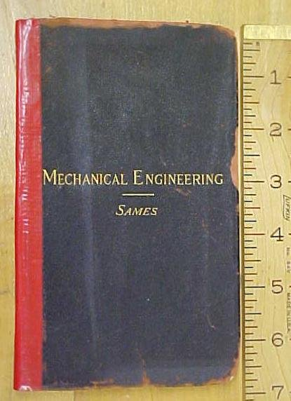 Mechanical Engineering Handbook by Sames 1905