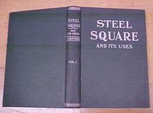 Steel Square And Its Uses Vol. I Copyright 1907 Book
