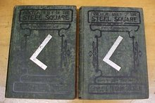 Practical Uses of the Steel Square 1913 Volume I & II