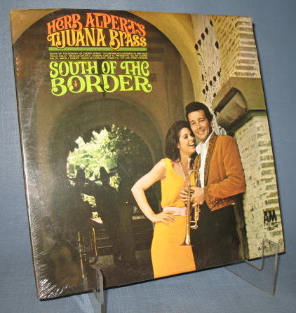 Herb Alpert's Tijuana Brass : South of the Border 33 RPM LP record