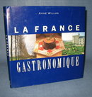 La France Gastronomique by Anne Willan