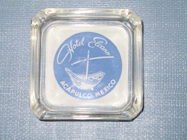Hotel Elcano Acapulco, Mexico glass ashtray