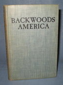 Backwoods America by Charles Morrow Wilson