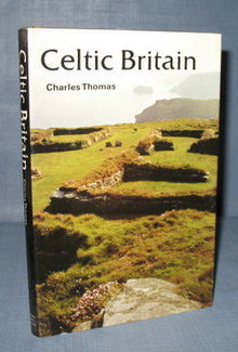 Celtic Britain by Charles Thomas
