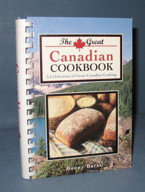 The Great Canadian Cookbook by Bunny Barss