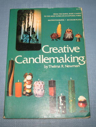 Creative Candlemaking by Thelma R. Newman