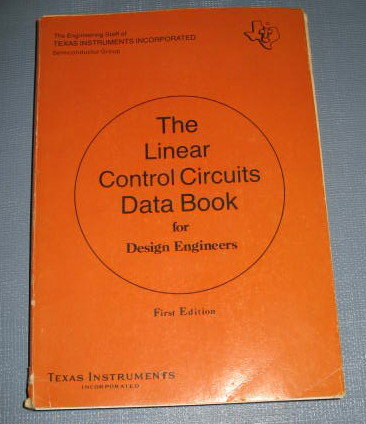 The Linear Control Circuits Data Book for Design Engineers, First Edition, from Texas Instruments, Inc.