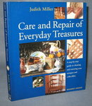 Care and Repair of Everyday Treasures by Judith Miller