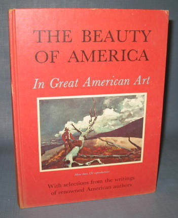 The Beauty of America in Great American Art by the editors of Country Beautiful