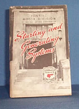 1946 Pontiac Starting and Generating Systems Service Craftsman Training Book