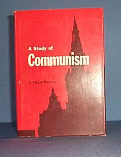 A Study of Communism by J. Edgar Hoover