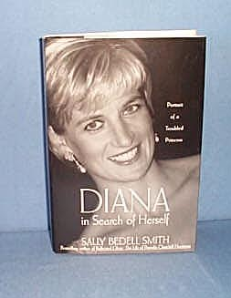 Diana In Search of Herself by Sally Bedell Smith