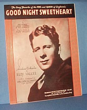 Good Night Sweetheart Sheet Music by Rudy Vallee