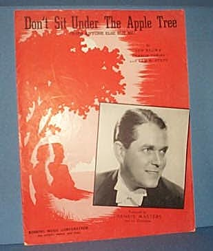 Don't Sit Under The Apple Tree... Sheet Music by Brown, Tobias & Stept